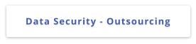 Data Security - Outsourcing